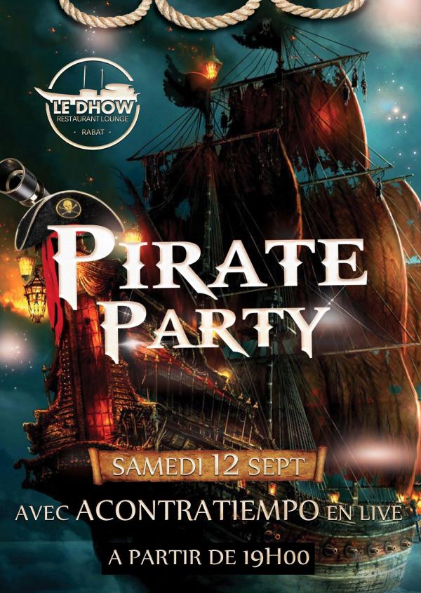 Pirate Party à Rabat au Dhow
