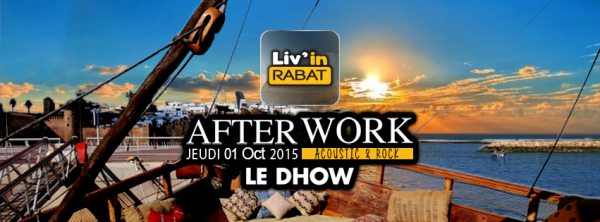 AfterWork à Rabat au Dhow by Liv'In Rabat