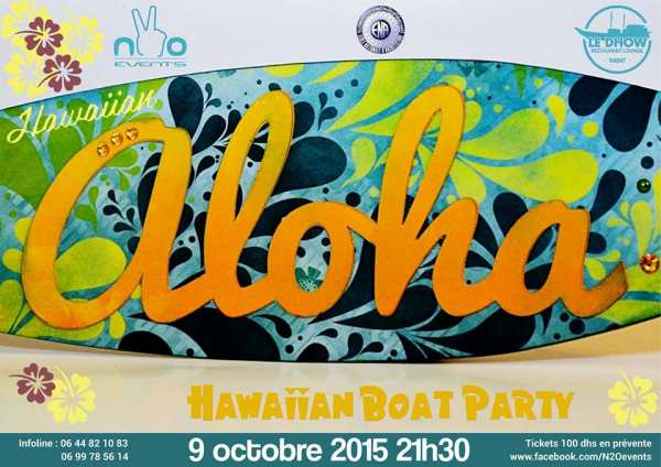 Aloha hawaiian boat party à Rabat